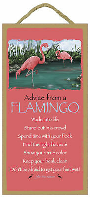 Advice from a Flamingo Inspirational Wood Bird Nature Sign Plaque Made in USA