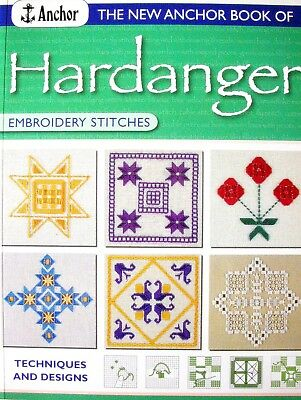 The New Anchor Book of - HARDANGER Embroidery Stitches - Techniques and Designs