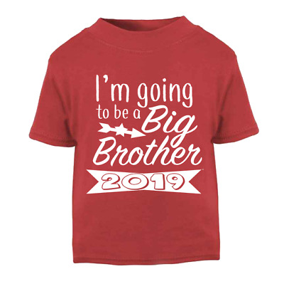 I'm going to be a Big Brother 2019 Toddler T-shirt Children's T-shirt Kids Top