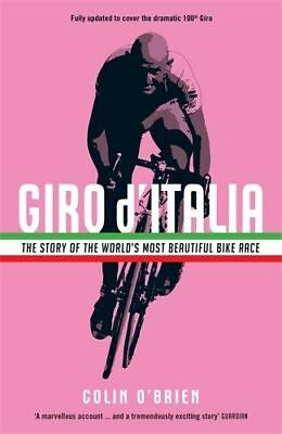 Giro d'Italia The Story of the World's Most Beautiful Bike Race by Colin O'Brien