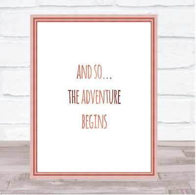 Adventure Begins Quote Print Poster Rose Gold Wall Art