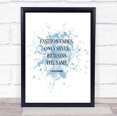 Coco Chanel Fashion Fades Inspirational Quote Print Blue Watercolour Poster