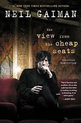 VIEW FROM CHEAP SEATS: SELECTED NONFICTION By Neil Gaiman - Hardcover BRAND NEW