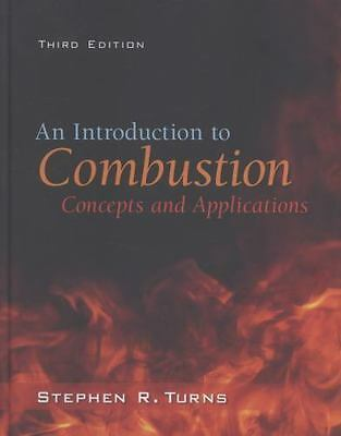 An Introduction to Combustion: Concepts and Applications Int'l Edition
