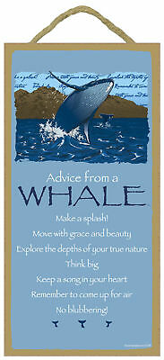 Advice from a Whale Inspirational Wood Marine Animal Nature Sign Made in USA