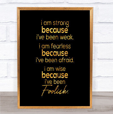 I Am Strong Quote Print Black & Gold Wall Art Picture