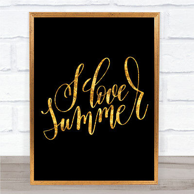 Love Summer Quote Print Black & Gold Wall Art Picture