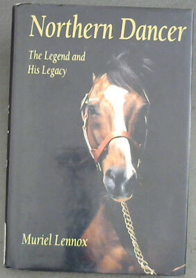 Lennox, Muriel .. Northern Dancer: The Legend and His Legacy