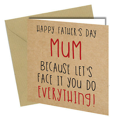 589 happy fathers day mum fathers day card adult funny joke 6x6