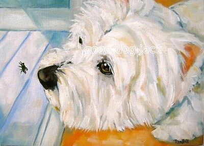 "West Highland Terrier ACEO WESTIE PRINT Painting ""THE FLY"" Dog Art RANDALL"