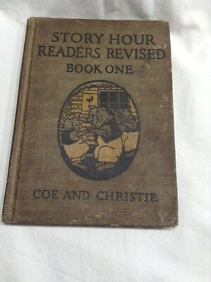 Antique Children's Book Story Hour Readers Book One Coe & Christie 1923