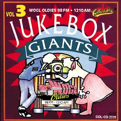 WOGL Oldies 98.1FM: JukeBox Giants, Volume 3 NEW CD