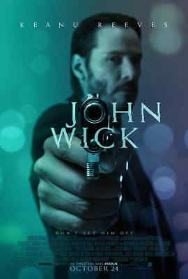 John Wick (2014) Style-A Keanu Reeves Willem Dafoe Bad ASS Movie Poster 27x40
