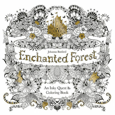 IN SYDNEY Enchanted Forest: An Inky Quest and Colouring Book by Johanna Basford