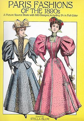 Paris Fashions Of The 1890's