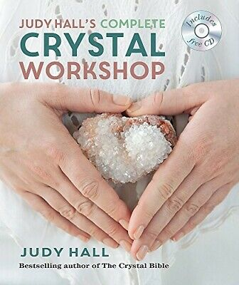 Judy Hall's Complete Crystal Workshop (Godsfield Experience) - New Book Hall, Ju