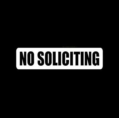 2xNo Soliciting Vinyl Decal   Sticker   Window Label Solicitors Sign Trespassing