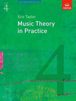 Music Theory in Practice, Grade 4 by Eric Taylor - Music Theory Book