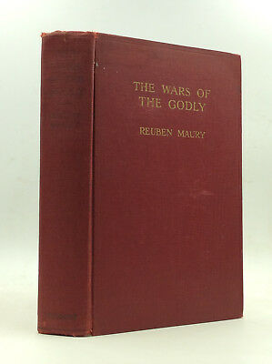 THE WARS OF THE GODLY by Reuben Maury - 1928 - Catholic - Protestant - History