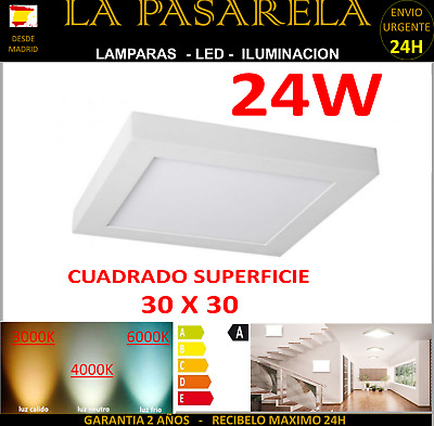 DOWNLIGHT Panel LED 30x30 Cuadrado 24W Superficie 6000K 4000k 3000k plafon 24H