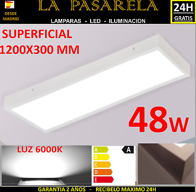 PANEL LED SUPERFICIE 120X30 cm 48W 6000K 4000k PLAFON TECHO LAMAPARA 24H GRATIS