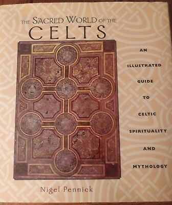 The Sacred World of the Celts by Pennick, Nigel Hardback Book