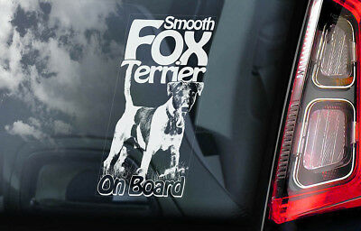 Fox Terrier on Board - Car Window Sticker - Smooth Haired Dog Sign Decal - V01