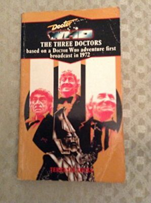 Doctor Who and the Three Doctors Paperback – 1 Oct 1979
