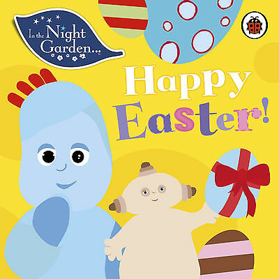 In the Night Garden: Happy Easter! (New Board Book) - 9780241242698
