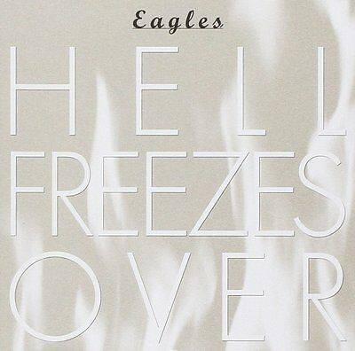 Hell Freezes Over Eagles (1994) - Live CD Brand New 0720642472521