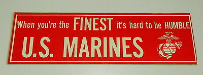 Aufkleber Sticker . US Marines . When You're The Finest, It's Hard To Be Humble