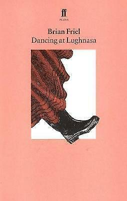 Dancing at Lughnasa by Brian Friel Book New Christmas Gift 9780571144792 TT