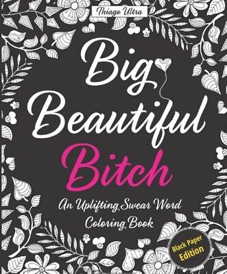 Coloring Book Swear Word Adult Stress And Relief Relax Designs Black Edition