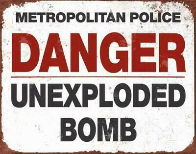 Danger Unexploded Bomb Vintage Style Metal Wall Sign Plaque War WW2 London