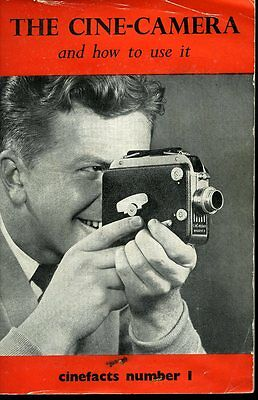 Cine Camera 1956  Original How To Use It  Cinefacts Number 1 By Fountain Press