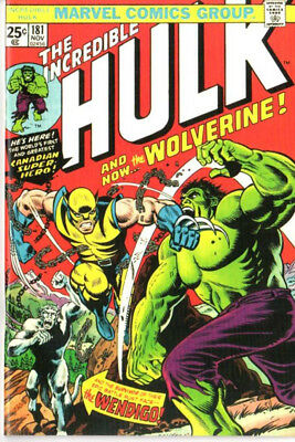 Hulk 181 Custom Made Cover with 1980's Reprint 1st Wolverine