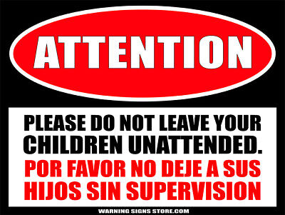Children Unattended/Hijos Sin Supervision Public Space Attention Metal SignWS229