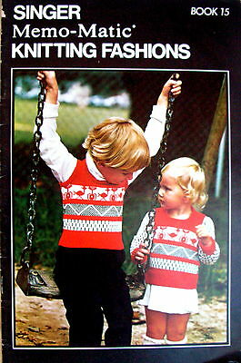 SINGER MEMO-MATIC KNITTING FASHIONS - Book No.15 with 5 toddlers' patterns - VGC
