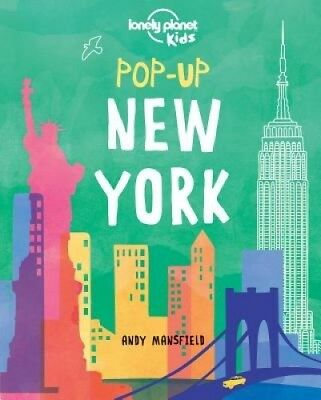 Pop-Up New York (Lonely Planet Kids) by Lonely Planet Kids.
