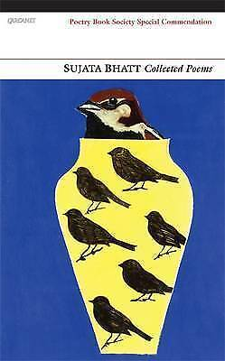 Collected Poems by Sujata Bhatt (Paperback, 2013)