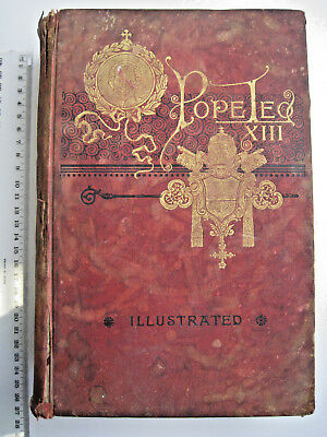 "Vintage 1886 ""Pope Leo XIII His Life & Letters"" Antique Book Rare Fair Condition"