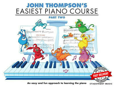 John Thompson's Easiest Piano Course - Part 2 Book Only ***Brand New***