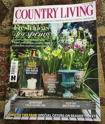 Country Living Magazine April 2018 Issue, Excellent Condition
