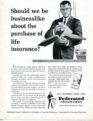 1967 Print Ad of Federated Insurance Co businesslike about life insurance