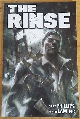 Gary Phillips: The Rinse TPB