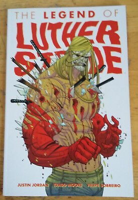 Justin Jordan: The Legend of Luther Strode Volume 2 TPB