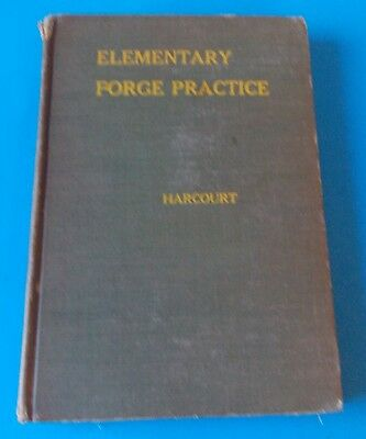 Rare 1938 Elementary Forge Practice By Robert Harcourt! Stidham Estate