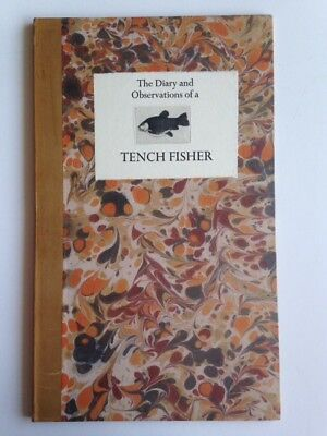 Diary & Observations of a Tench Fisher by Bob Wakefield (1981) SIGNED, Ltd. ed.