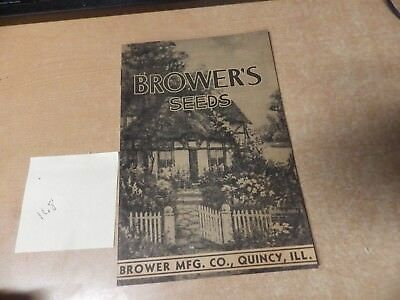Vintage Antique Browers Seeds Flower Farming Catalog Quincy Illionis Brower Mfg