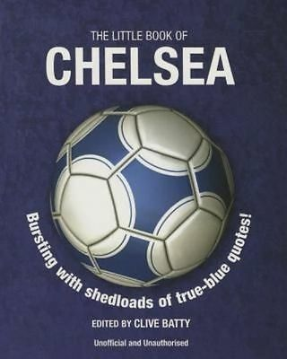The Little Book of Chelsea (Little Book of Soccer) - New Book Clive Batty